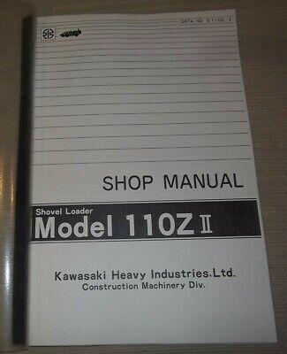 Kawasaki 110z-ii Shovel Wheel Loader Service Shop Repair Workshop Manual
