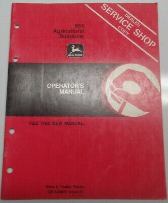 John Deere 865 Agricultural Bulldozer Operators Manual Jd Original K1 1080