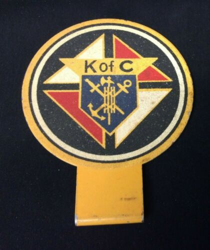VINTAGE KNIGHTS OF COLUMBUS METAL LICENSE PLATE TOPPER