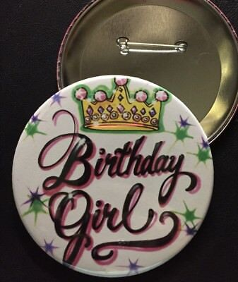*BIRTHDAY GIRL with CROWN* PIN-BACK BUTTON- LARGE 3.5
