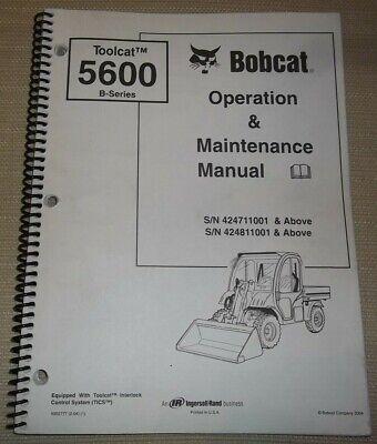 Bobcat 5600-b Toolcat Utv Operation Maintenance Manual 4247 424811001-up