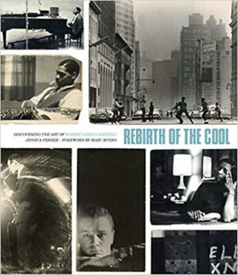 Rebirth of the Cool - Discovering the Art of Robert James Campbell, Excellent, M