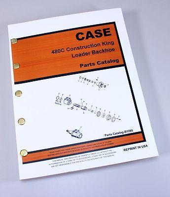J I Case 480c Ck Construction King Backhoe Parts Manual Catalog Exploded View