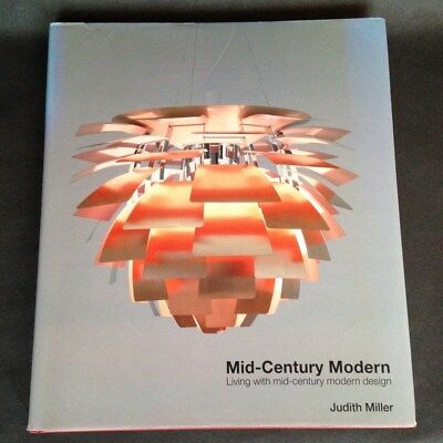 Miller's Mid Century Modern by Judith Miller, 2012 hardback