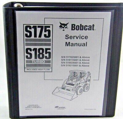 Bobcat S175 S185  Skid Steer Loader Service Manual See Serial Numbes Below