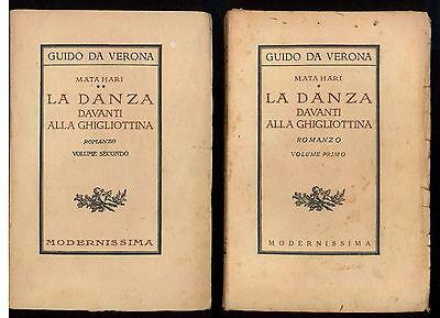GUIDO DA VERONA MATA HARI LA DANZA DAVANTO ALLA GHIGLIOTTINA MODERNISSIMA 1926-7