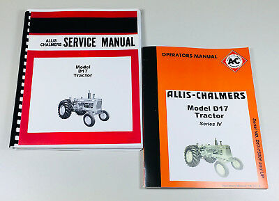 Set Allis Chalmers D-17 Series Iv Tractor Service Repair Owners Operators Manual