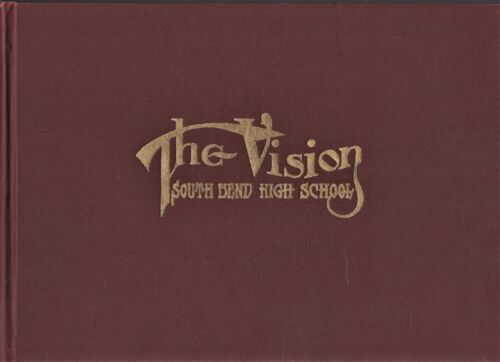 """1911 """"Vision"""" - South Bend High School Yearbook - South Bend, Indiana +"""