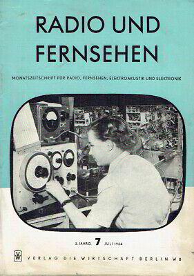 Radio und Fernsehen Zeitschrift Akustik Elektronik DDR 1954 Heft 7 Röhren