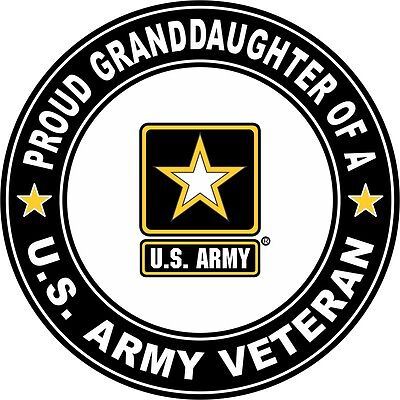 """Proud Granddaughter of a US Army Veteran 3.8"""" Sticker '"""