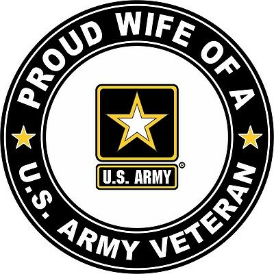 """Wife or a US Army Veteran 5.5"""" Sticker / Decal 'Officially"""