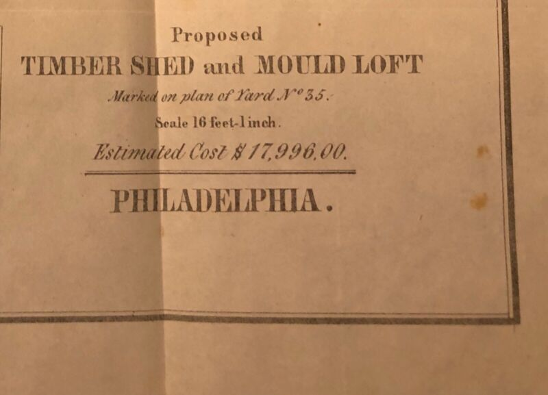 1848 Drawing: US Navy Philadelphia, PA Timber Shed & Mould Loft - With Costs