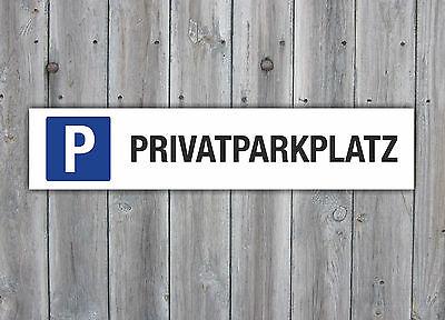 Schild Parkplatz *Privatparkplatz* 3 mm Alu Verbund Parkschild 52 x 11 cm