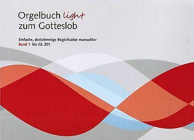 Kirchenorgel Orgel Noten : Orgelbuch light 1 - zum Gotteslob bis GL 351