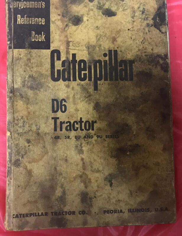Vintage Original Caterpillar D6 Service Mans Reference Book