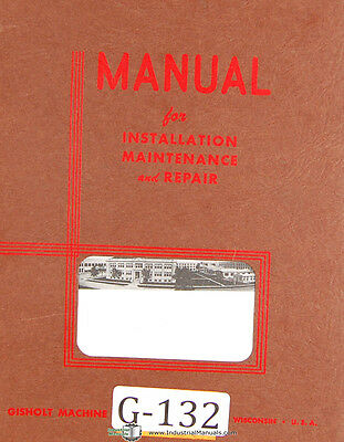 Gisholt Type U Dynetric Balancing Machine Operations And Parts Manual 1975