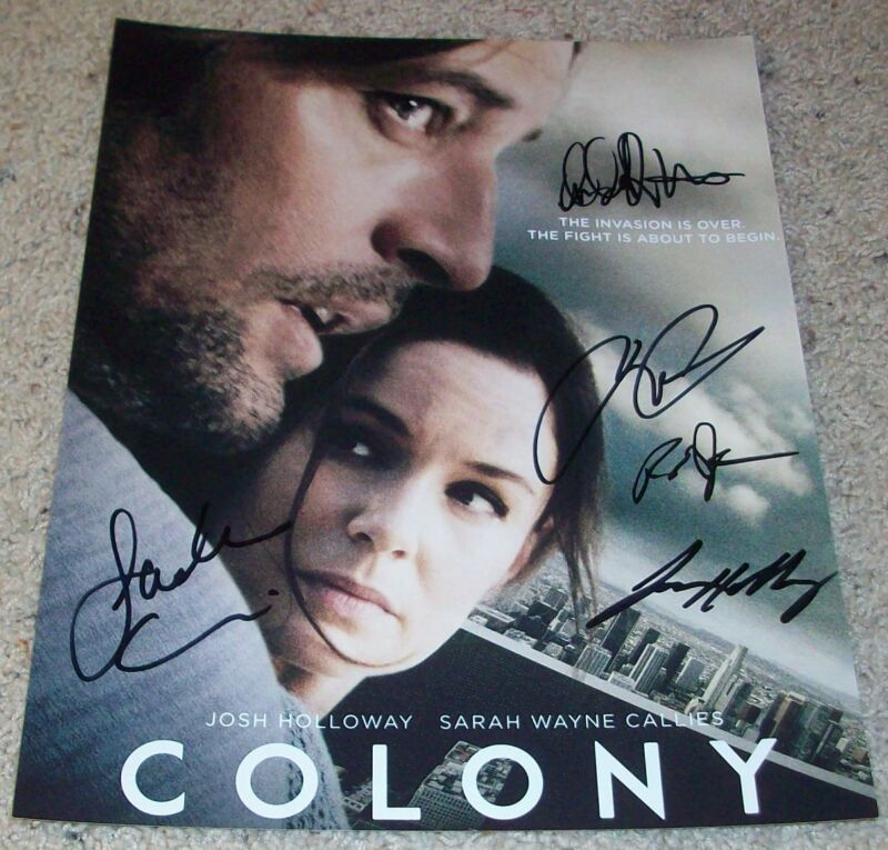 COLONY CAST SIGNED AUTOGRAPH 11x14 PHOTO w/EXACT PROOF SARAH WAYNE CALLIES +4
