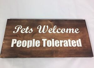 Pets Welcome Wooden Board