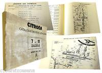 Citroen Catalogue Des Pièces Détachées 7 Et 11 Traction Avant 1934-1957 Catalogo -  - ebay.it