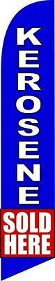 Kerosene Sold Here Gas Station Feather Swooper Flutter Flag