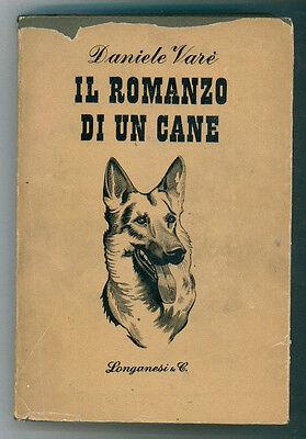 VARE' DANIELE IL ROMANZO DI UN CANE LONGANESI 1951 I° EDIZ. LA GAJA SCIENZA 64