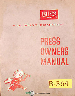 Bliss A-113 Hp2-100 R35-15 Single Roll Press Owners Service Manual 1961