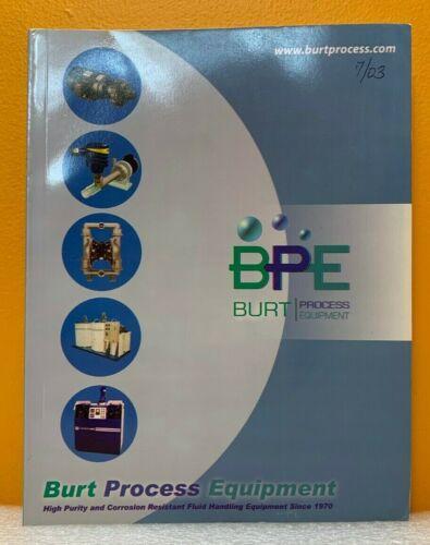 Burt Process Equipment Fluid Handling Equipment Volume 10 Catalog.