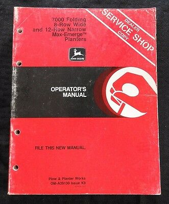 Genuine John Deere 7000 Folding 8 Row Wide 12 Narrow Max-emerge Planter Manual
