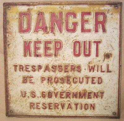 Orig Old US GOVERNMENT RESERVATION DANGER KEEP OUT Embossed Metal Sign