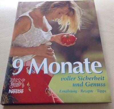 9 Monate - Buch für Schwangere - Tipps, Rezepte,  Pflege ()