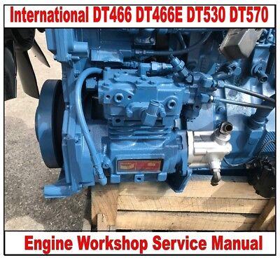 International Dt466 Dt466e Dt530 Dt570 Engine Workshop Service Manual On Cd