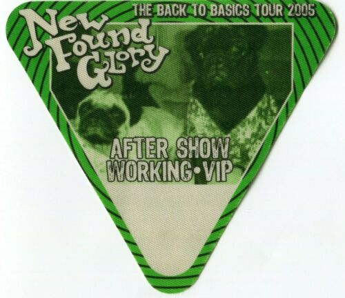 NEW FOUND GLORY 2005 Basics Tour Backstage Pass!!! custom concert stage Pass #7