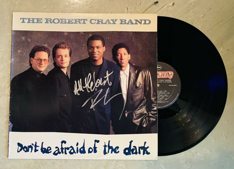 The Robert Cray Band Signed Autographed Dont Be Afraid Of The Dark Vinyl Record