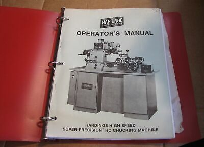 Hardinge High Speed Super-precision Hc Chucking Machine Lathe Opeators Manual