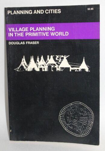 Vtg ARCHITECTURAL BOOK Village Planning In The Primitive World FRASER