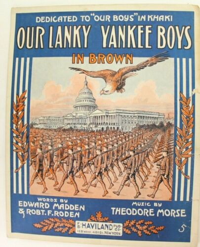 1918 Our Lanky Yankee Boys in Brown WWI Sheet Music - Ed Madden