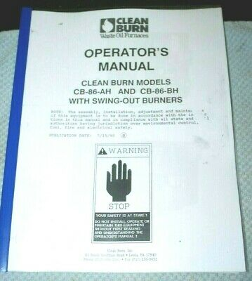 Clean Burn Waste Oil Furnace Manual Copy Models Cb86ah Cb86bh Swingout Burn