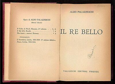 PALAZZESCHI ALDO IL RE BELLO VALLECCHI 1921 I° EDIZ. FUTURISMO