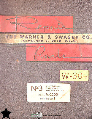 Warner Swasey 3 M-2200 Start 1 Turret Lathe Repair Parts Manual 1959