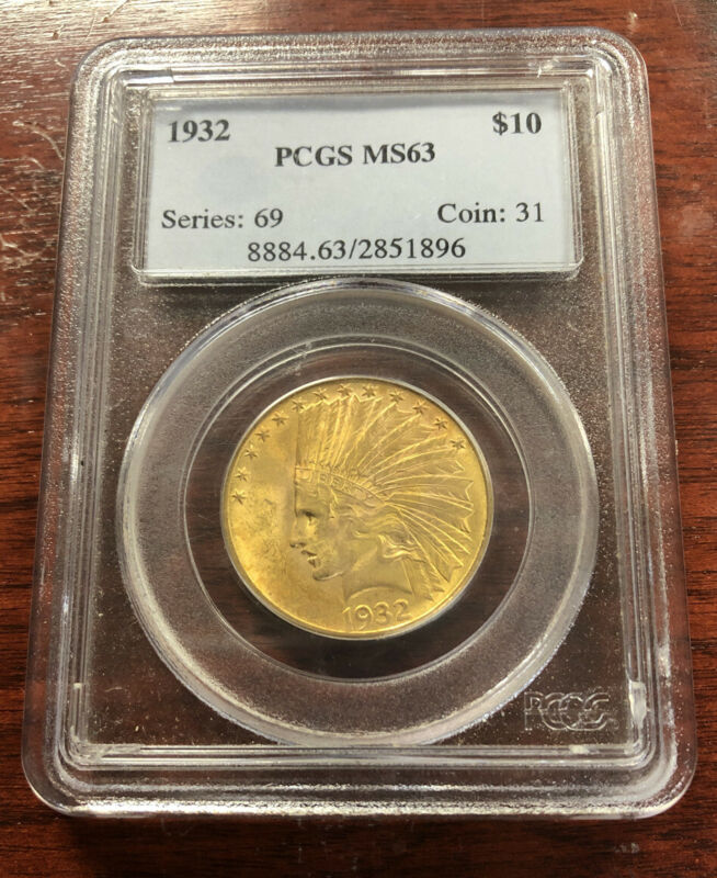 1932 $10 Indian Gold Eagle PCGS MS63