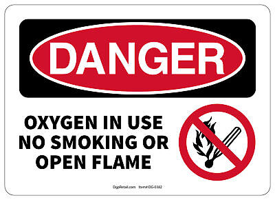 Fire Safety Open House - OSHA DANGER SAFETY SIGN OXYGEN IN USE NO SMOKING OR OPEN FLAME