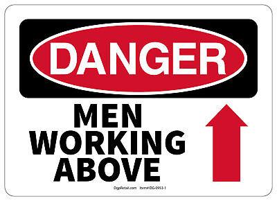 Osha Danger Safety Sign Men Working Above 10x14