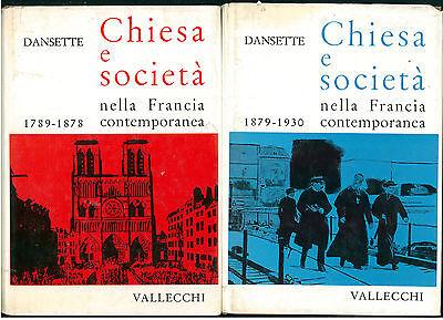 DANSETTE ADRIEN CHIESA E SOCEITA' 2 VOLUMI VALLECCHI 1959 COLLANA STORICA LXVI