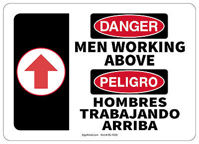 Osha Danger Safety Sign Men Working Above Bilingual Spanish 10x14