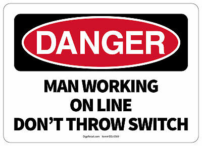 Osha Danger Safety Sign Man Working On Line Dont Throw Switch
