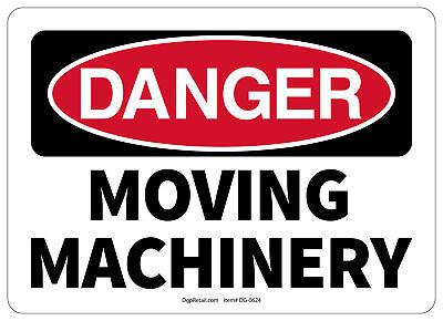 Osha Danger Safety Sign Moving Machinery