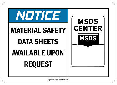 OSHA NOTICE SAFETY SIGN MATERIAL SAFTEY SHEETS AVAILABLE UPON REQUEST - Osha Safety Sheets