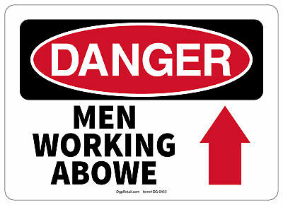 Osha Danger Safety Sign Men Working Above