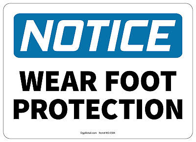 OSHA NOTICE SAFETY SIGN WEAR FOOT PROTECTION 10x14