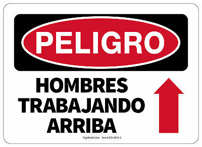 Osha Danger Safety Sign Men Working Above Spanish 10x14